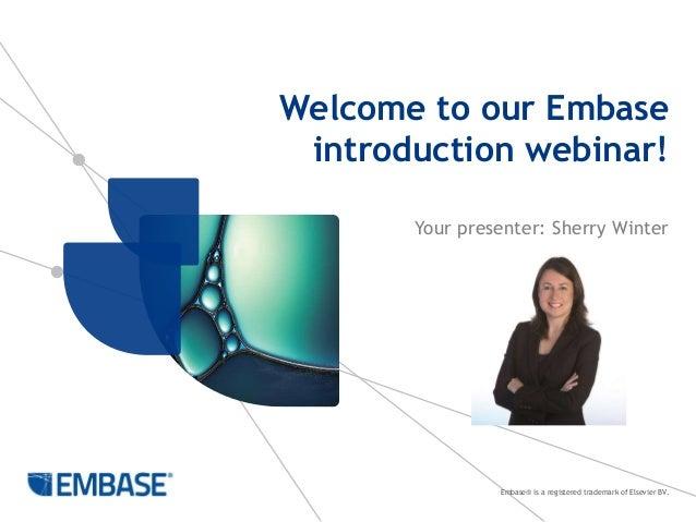Embase introduction - 13 July 2014