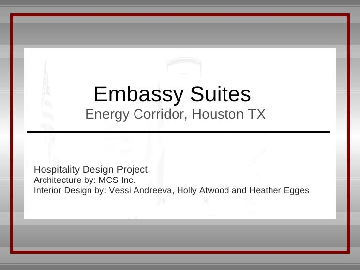Embassy Suites  Energy Corridor, Houston TX Hospitality Design Project Architecture by: MCS Inc. Interior Design by: Vessi...