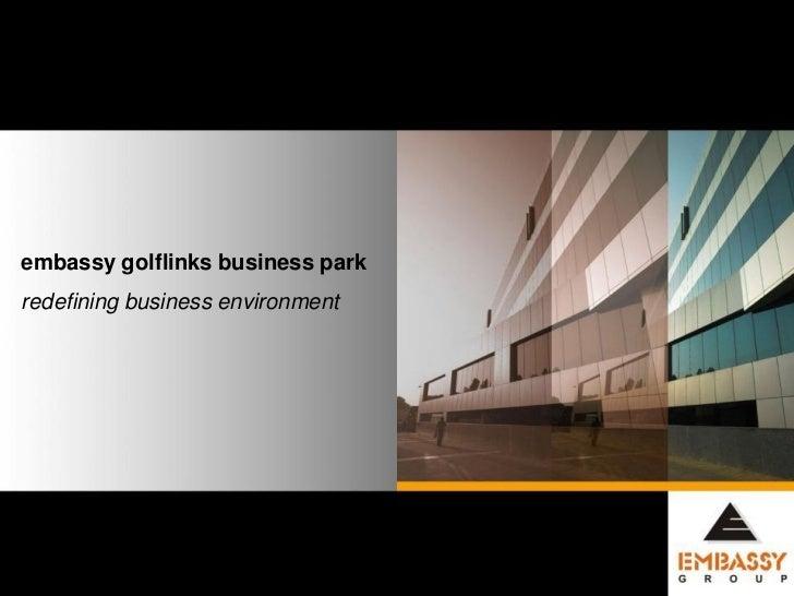 embassy golflinks business parkredefining business environment                                  1