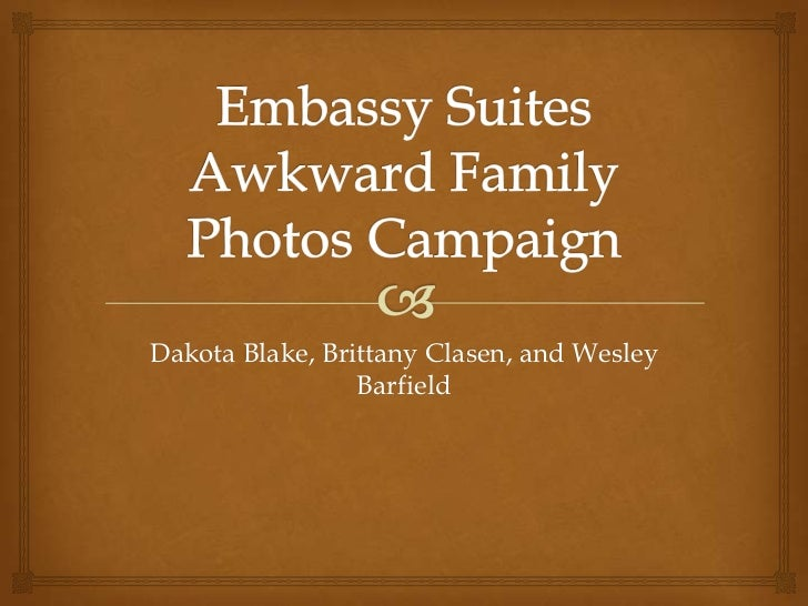 Embassy Suites Awkward Family Photos Campaign