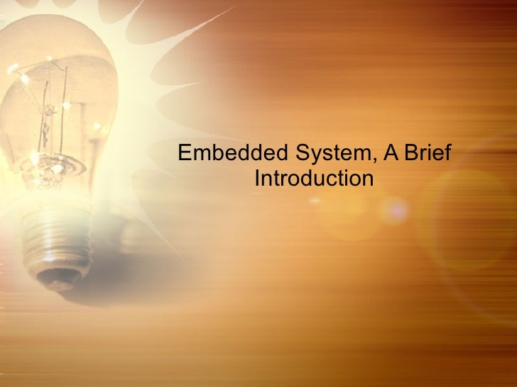 Embedded System, A Brief Introduction