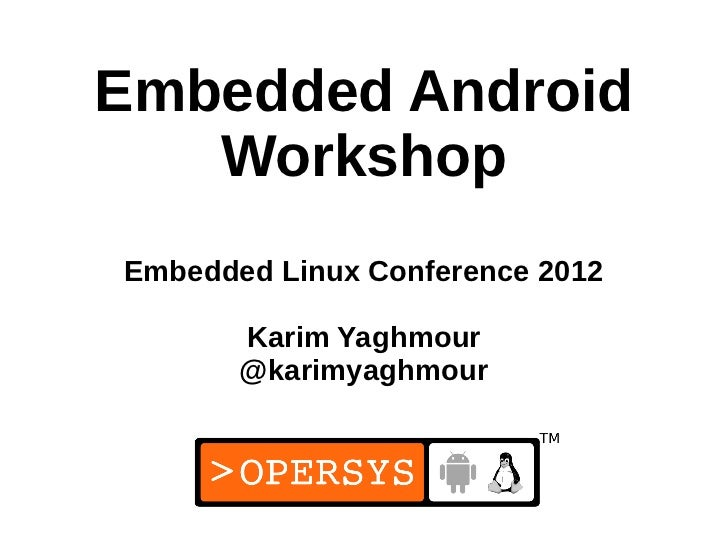 Embedded Android Workshop