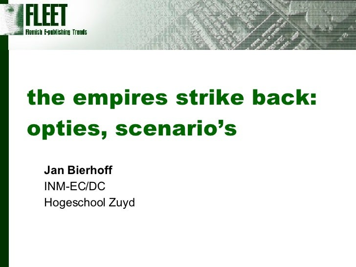 the empires strike back: opties, scenario's