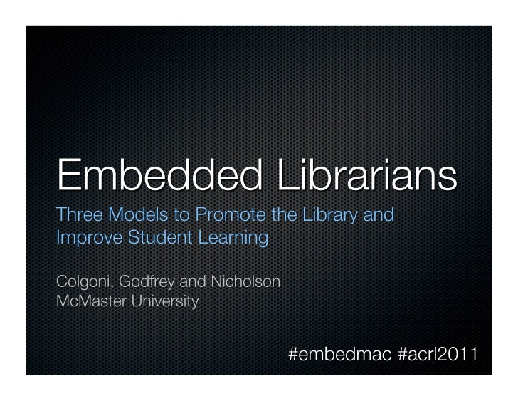 Embedded librarians acrl 2011