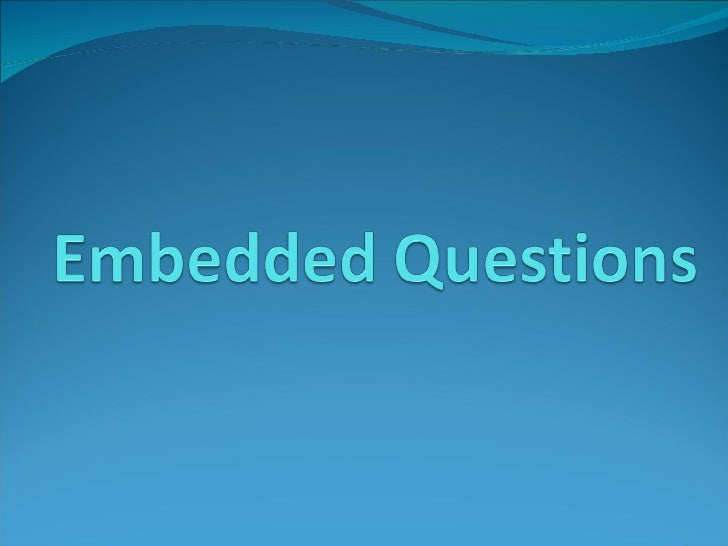 Junior 6 - Embedded Questions