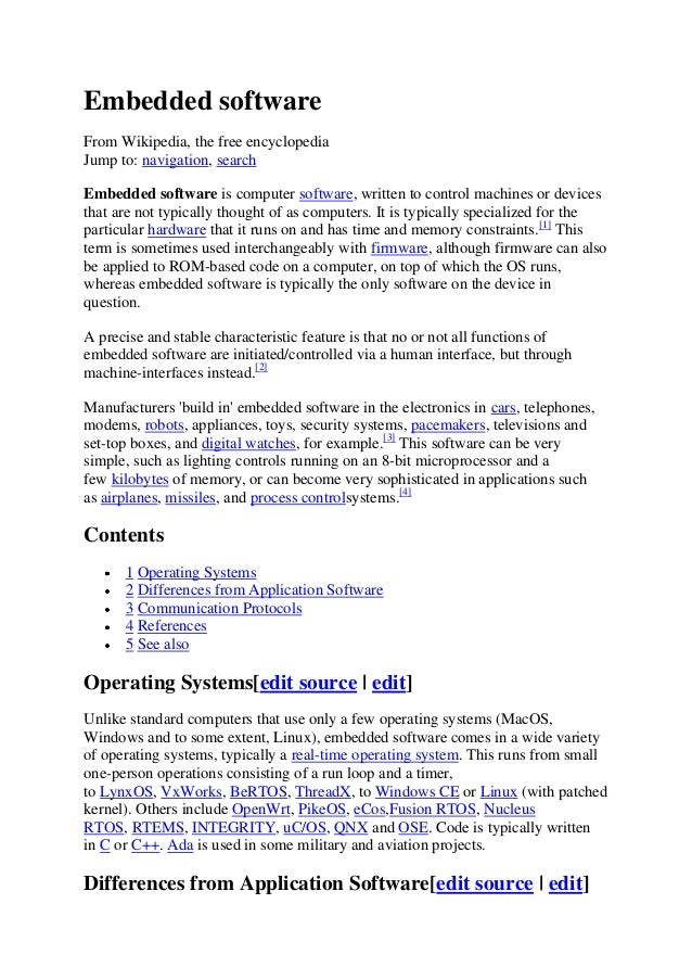 Embedded software From Wikipedia, the free encyclopedia Jump to: navigation, search Embedded software is computer software...