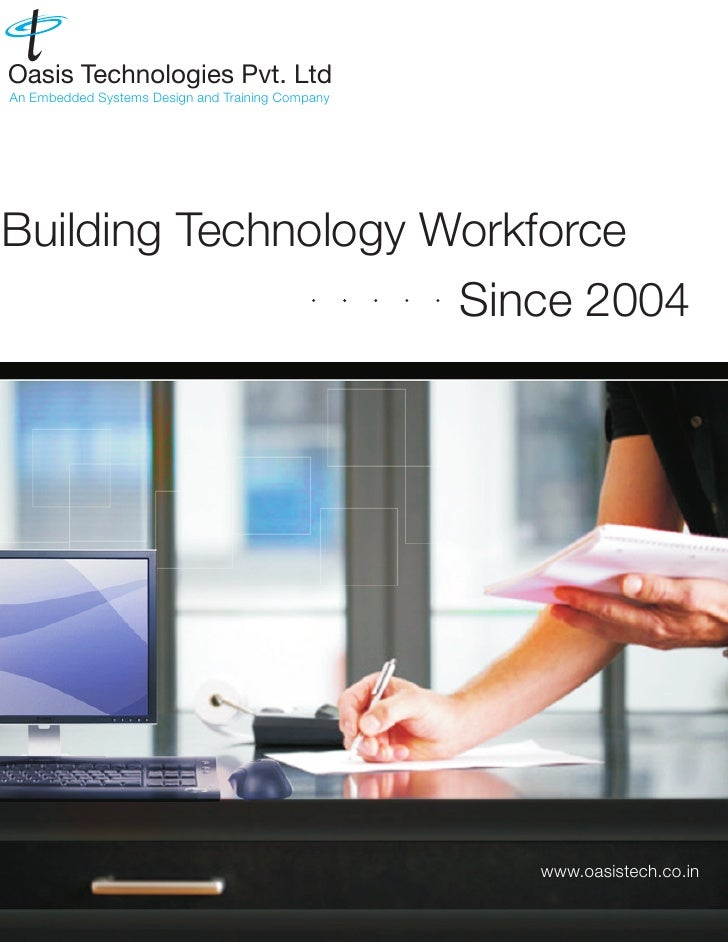 Oasis Technologies Pvt. Ltd An Embedded Systems Design and Training Company     Building Technology Workforce             ...
