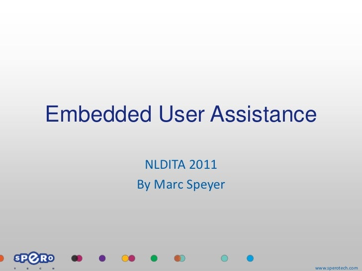 Embedded User Assistance    Marc Speyer