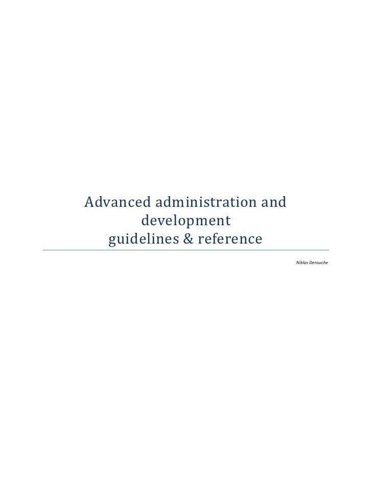 Advanced administration and       development   guidelines & reference                              Niklas Derouche