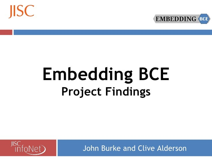 John Burke and Clive Alderson Embedding BCE Project Findings