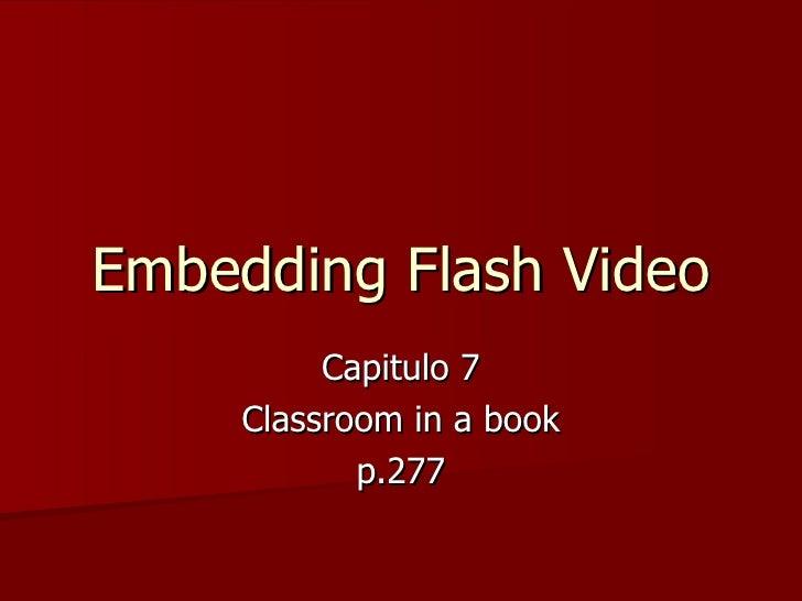 Embedding flash video