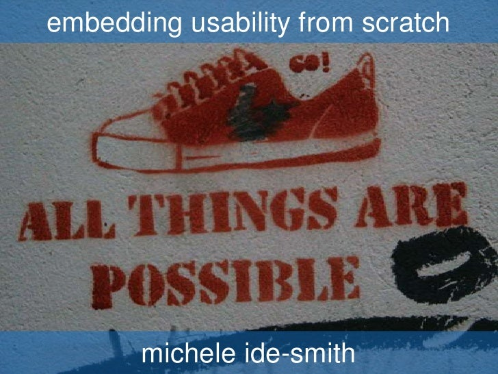 Embedding usability from scratch