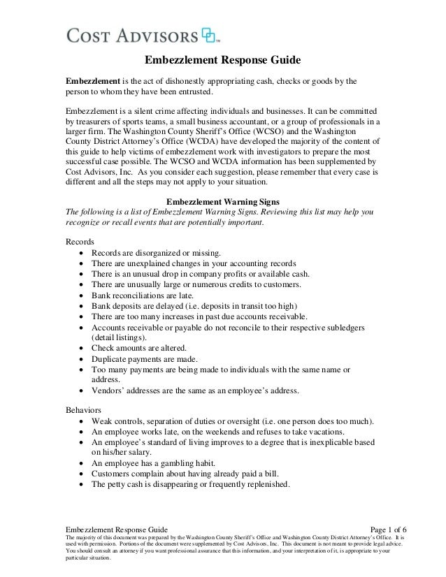Embezzlement Response Guide Page 1 of 6 The majority of this document was prepared by the Washington County Sheriff's Offi...