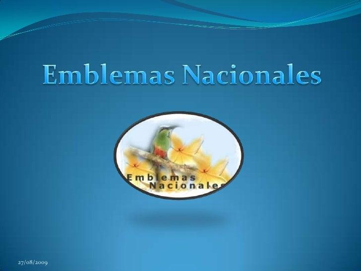 Emblemas Nacionales<br />27/08/2009<br />