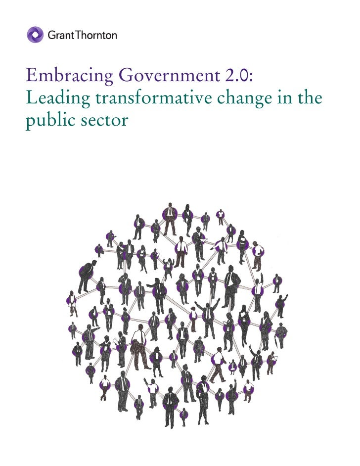 Embracing Government 2.0:Leading transformative change in thepublic sector