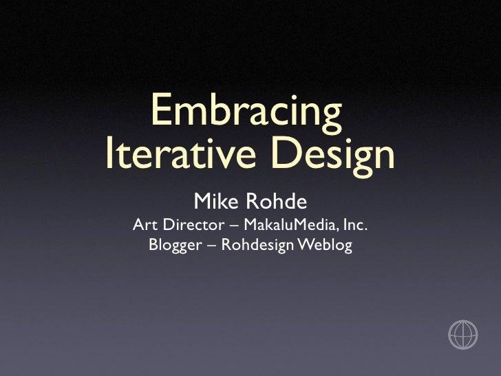 Embracing Iterative Design