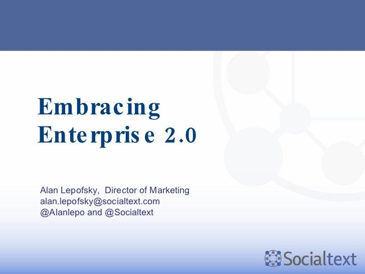 Embracing Enterprise 2.0