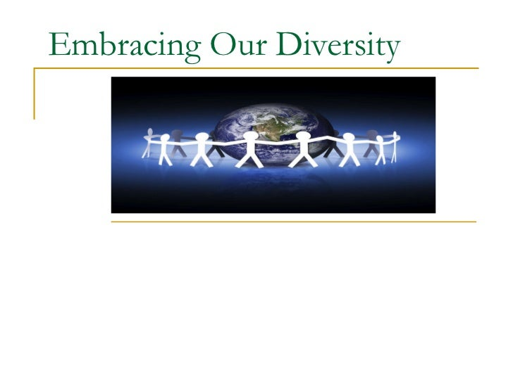 Embracing our diversity