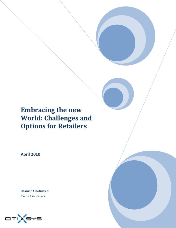 White Paper - Embracing the new world - Challenges and Options for Retailers