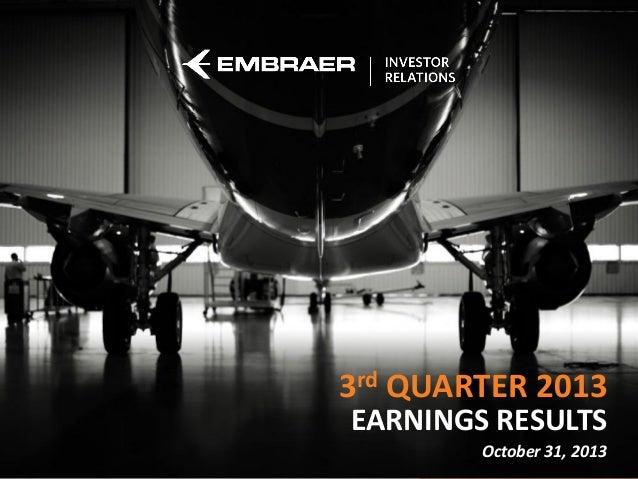 3rd QUARTER 2013 EARNINGS RESULTS  Job Position  October 31, 2013