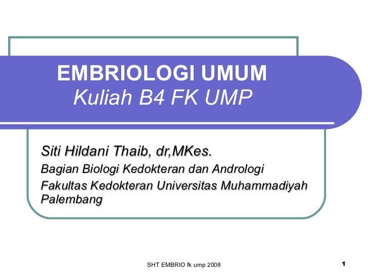 Embriologi umum fk UMP