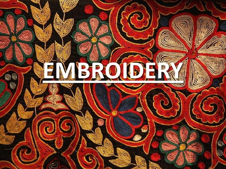 EMBROIDERY<br />