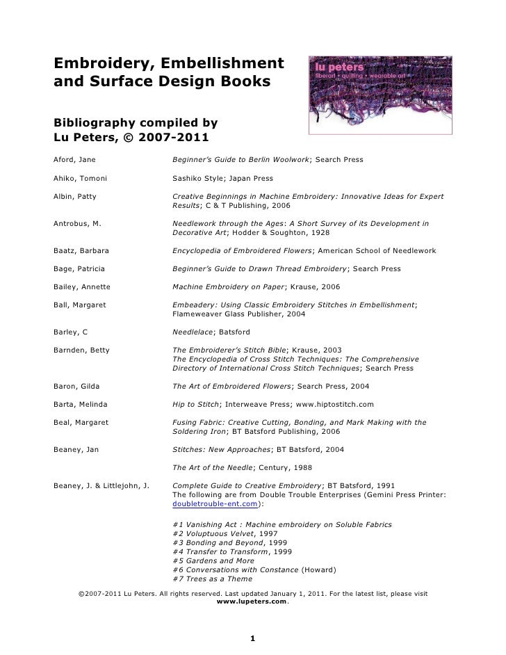 Embroidery, Embellishmentand Surface Design BooksBibliography compiled byLu Peters, © 2007-2011Aford, Jane                ...