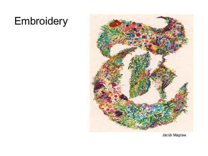 Embroidery             Jacob Magraw