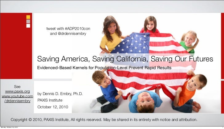 tweet with #ADP2010con                                      and @drdennisembry                                   Saving Am...