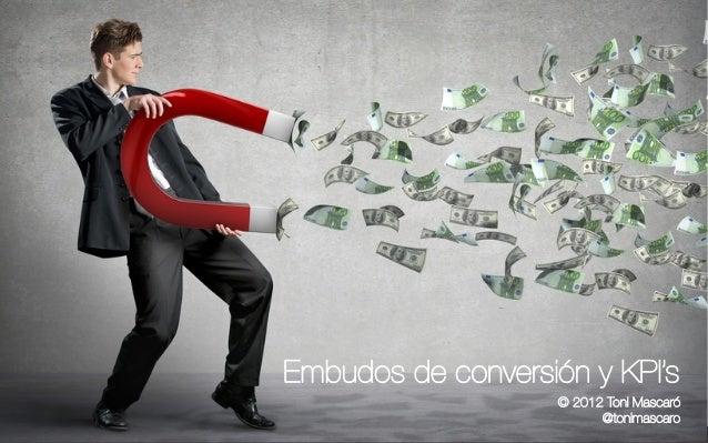 Embudos de Conversión y KPI's