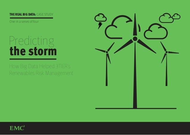 Predicting the Storm: How Big Data Helped 3TIER's Renewables Risk Management