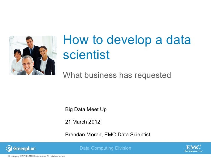 How to develop a data scientist – What business has requested v02