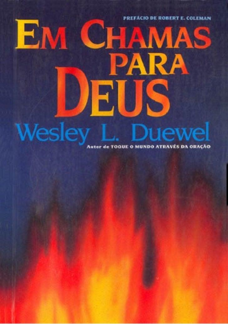 Em chamas para Deus