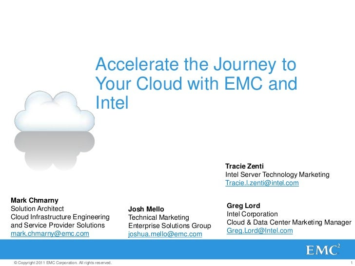 Accelerate the Journey to                                             Your Cloud with EMC and                             ...