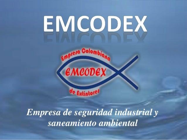 Empresa de seguridad industrial y saneamiento ambiental