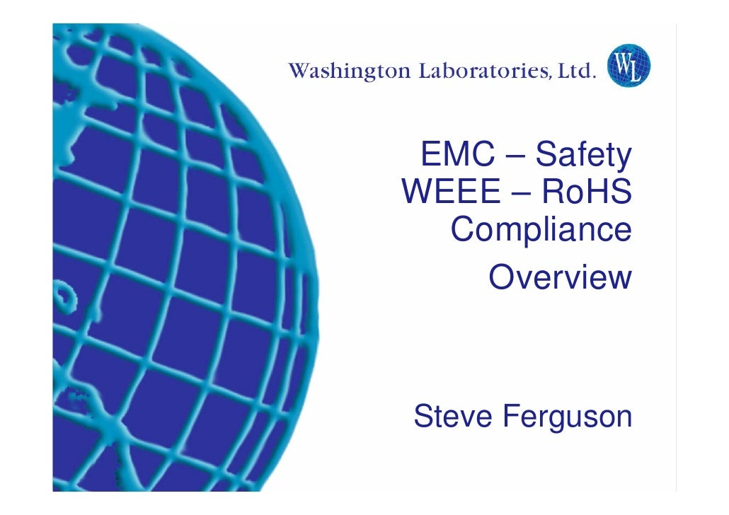 EMC – Safety                                                      WEEE – RoHS                                             ...