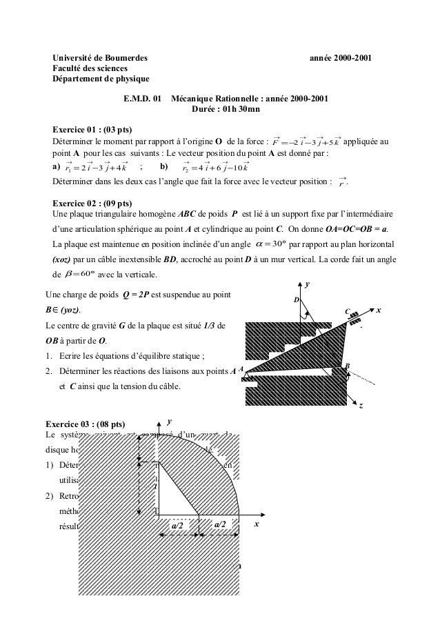 Université de Boumerdes année 2000-2001 Faculté des sciences Département de physique E.M.D. 01 Mécanique Rationnelle : ann...