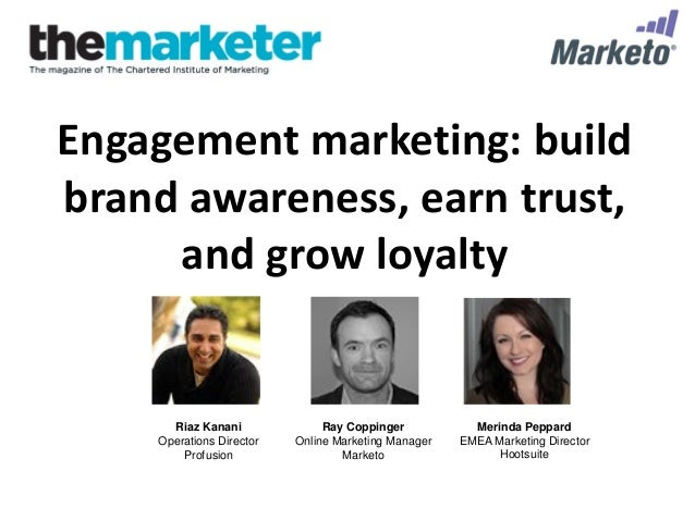 Engagement Marketing: Build Brand Awareness, Earn Trust, and Grow Loyalty