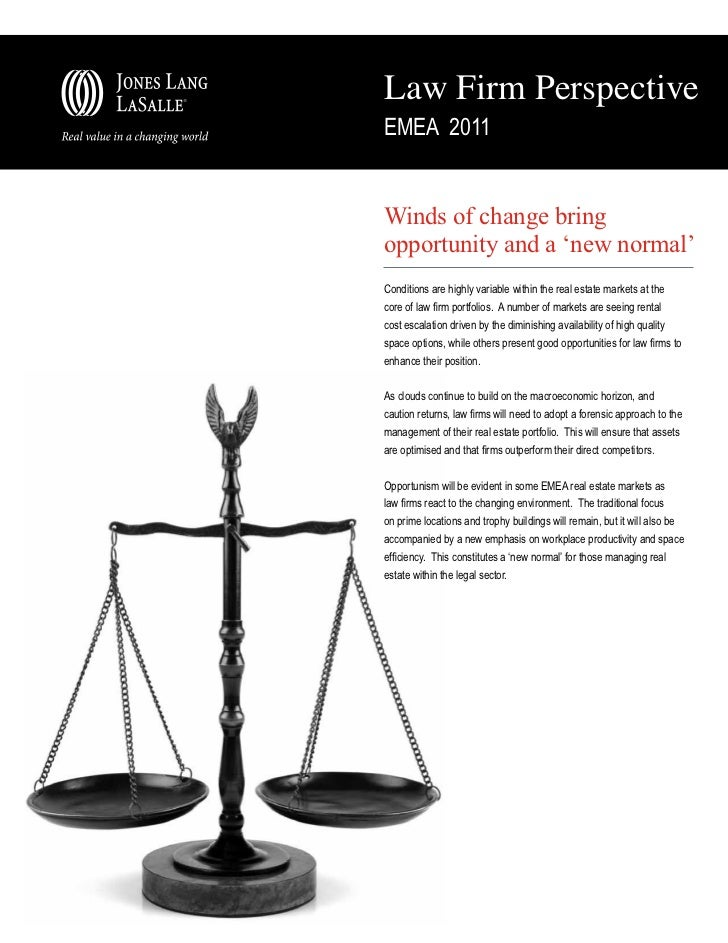 Law Firm PerspectiveEMEA 2011Winds of change bringopportunity and a 'new normal'Conditions are highly variable within the ...