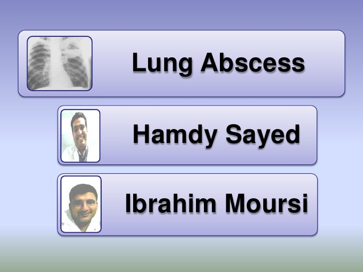 E:\Medicine\2010\Infection\Lung Abscess 2010