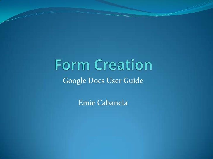 Create Froms with Google Docs