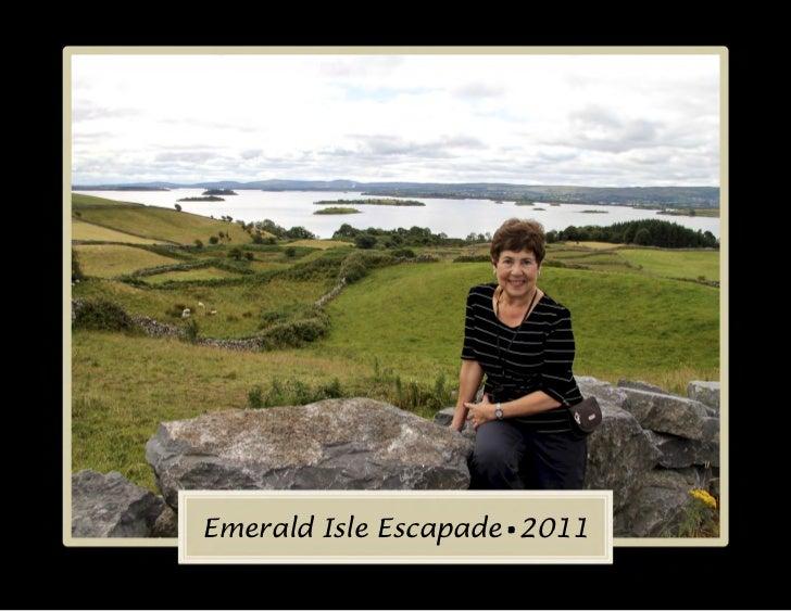 Emerald Isle Escapade•2011