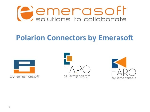 1	  Polarion	  Connectors	  by	  Emeraso2