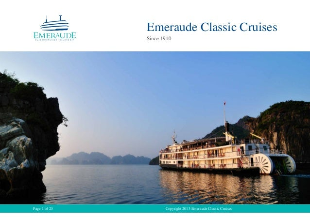 Copyright 2013 Emeraude Classic CruisesPage 1 of 25 Emeraude Classic Cruises Since 1910