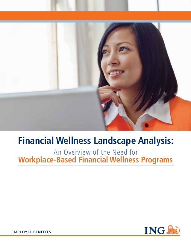 Financial Wellness Landscape Analysis: An Overview of the Need for  Workplace-Based Financial Wellness Programs  EMPLOYEE ...