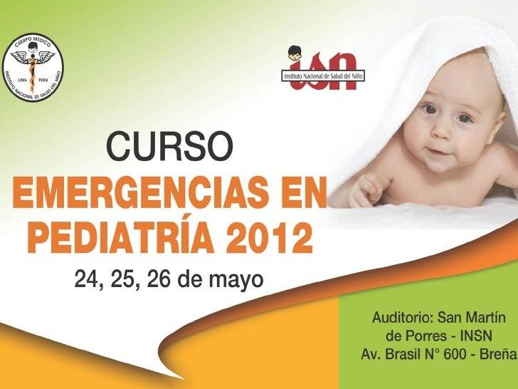 Emergencias en Pediatria 2012 - CUERPO MEDICO INSN