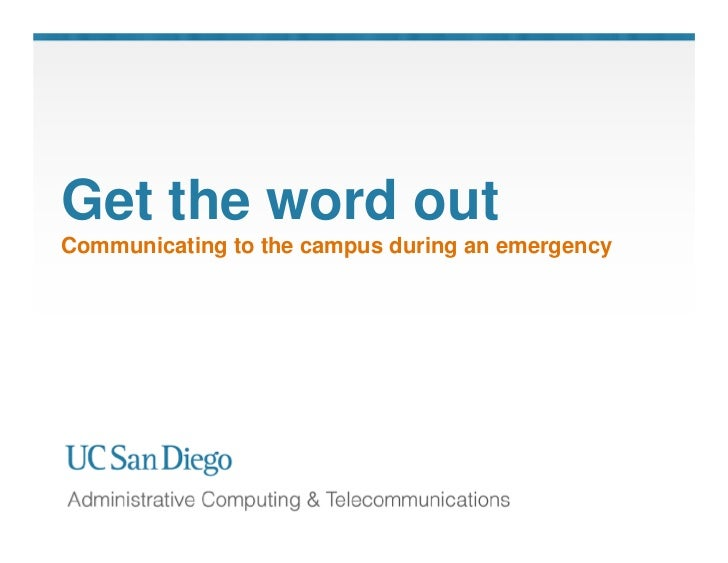 UC San Diego: How we communicate during a campus emergency