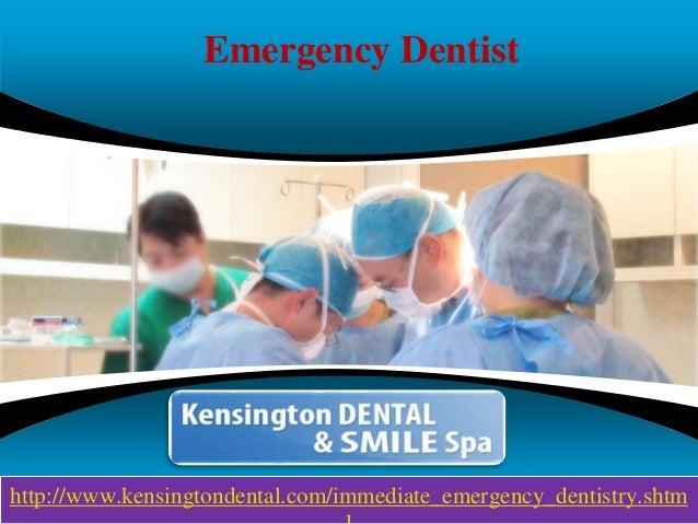 Company LOGO Emergency Dentist http://www.kensingtondental.com/immediate_emergency_dentistry.shtm