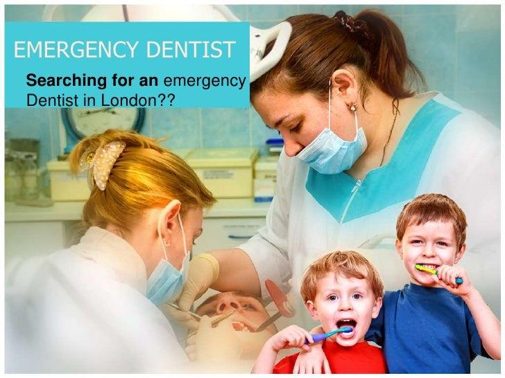EMERGENCY DENTIST<br />Searching for an emergency Dentist in London??<br />