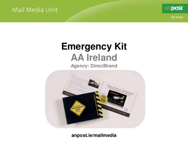 Emergency Kit<br />AA Ireland<br />Agency: DirectBrand<br />anpost.ie/mailmedia<br />